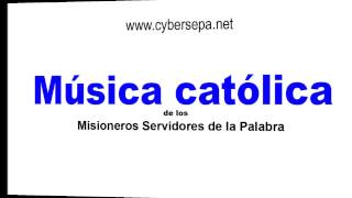 Aquí estoy Señor  MSP música católica