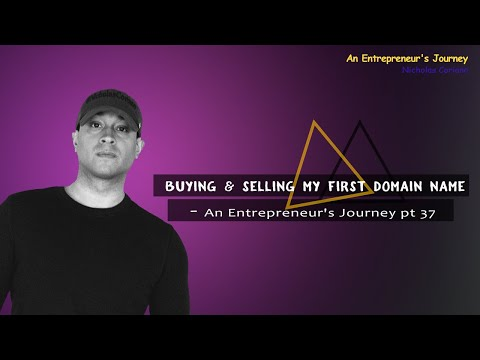 Buying & Selling My First Domain Name - An Entrepreneur's Journey pt 37