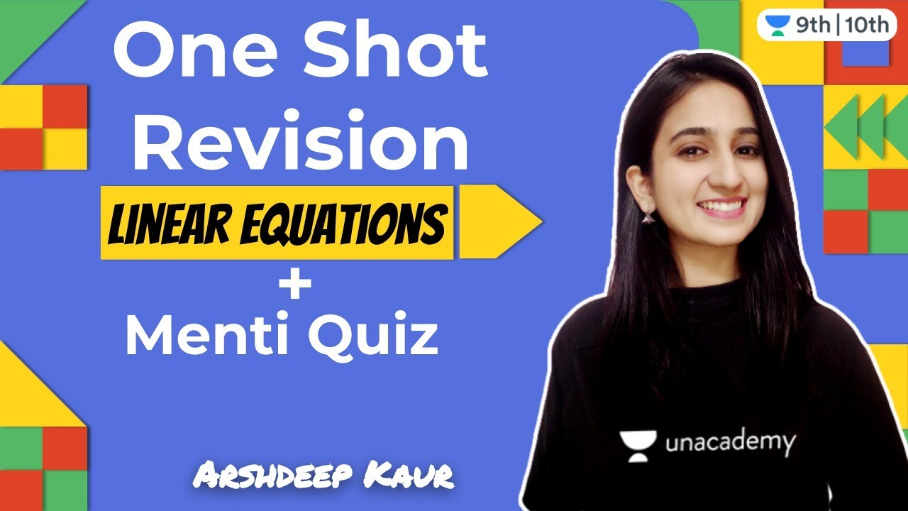 Download CBSE Class 9: One Shot Linear Equations with Menti Quiz   Aagaz   Unacademy Class 9 and 10