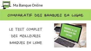 Comparatif meilleure banque en ligne sur Ma Banque Online