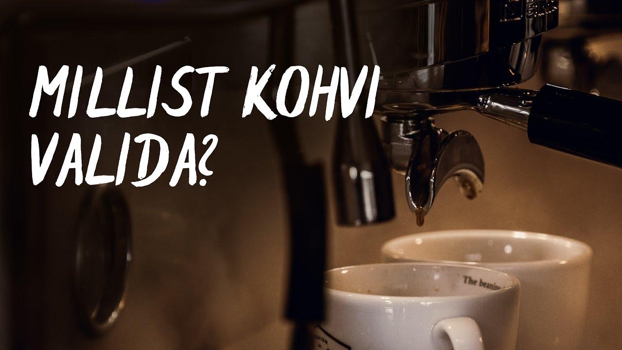 ☕Millist kohvi valida?