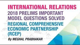 REGIONAL COMPREHENSIVE ECONOMIC PARTNERSHIP (RCEP) | INTERNATIONAL RELATIONS | NEO IAS