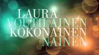 Laura Voutilainen - Kokonainen nainen