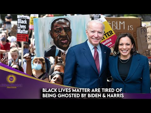Black Lives Matter Tells Biden and Harris That They're Tired Of Waiting.