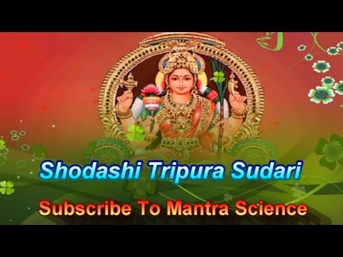 Shodashi Tripura Sundari - Mahavidya Mantra