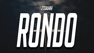 zoahh - Rondo (Lyrics)