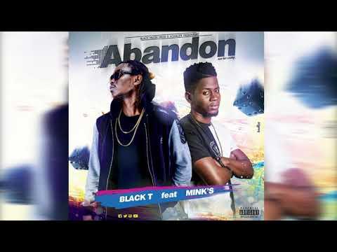 Black T Feat Mink's - Abandon (Audio Officiel)