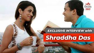 Exclusive Conversation with Shraddha Das