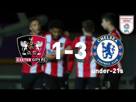 Exeter City 1 Chelsea under-21s 3 (28/11/17) Checkatrade Trophy Highlights