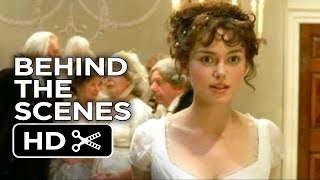 Pride & Prejudice BTS - The Politics of 18th Century Dating (2005) - Keira Knightley Movie HD
