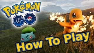 How to Play Pokémon Go - Tips & Tricks Guide