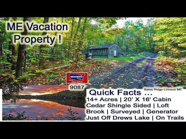 Maine Cabin And Land Listing Video | Maine Real Estate | MOOERS REALTY 9087