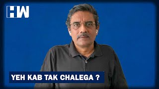 Business tit-bits: Yeh Kab Tak Chalega?