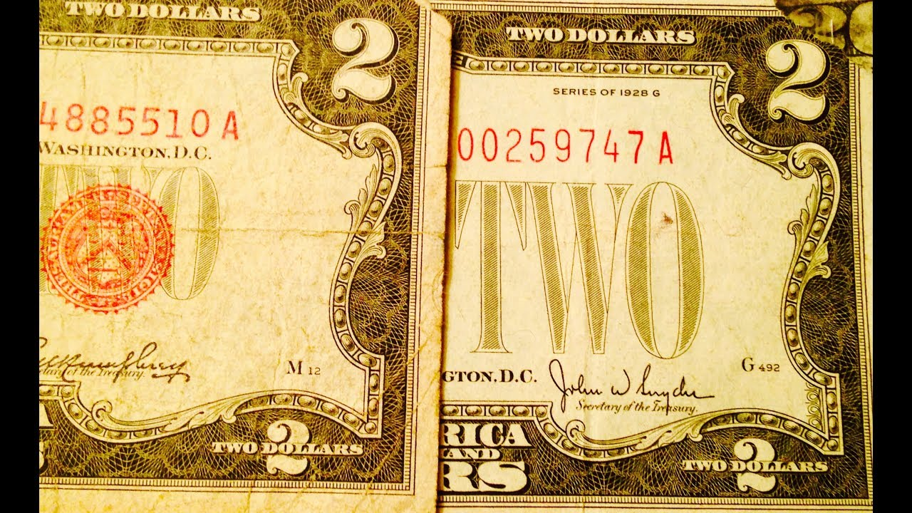 Two Dollar Bills Worth Money Look For Red Seal 1928 Series E Star Note