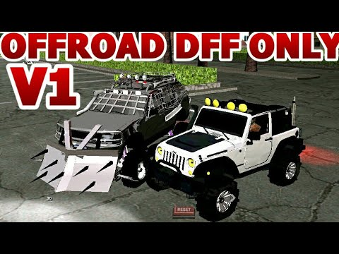 Gta Sa Android Offroad Vehicles Dff Only No Txd V1 Youtube