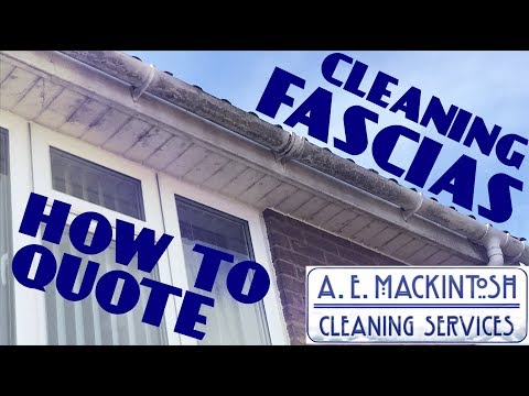 How To Quote For Cleaning Fascias
