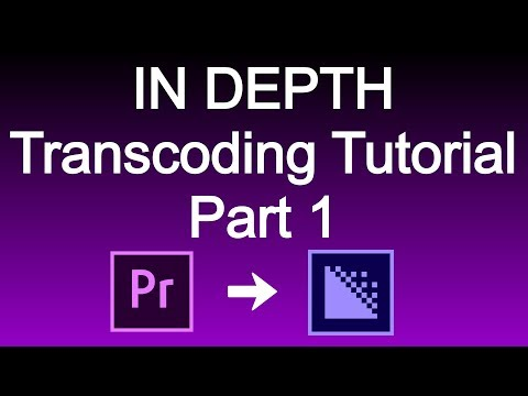 Transcoding for Premiere Projects  Lesson 1