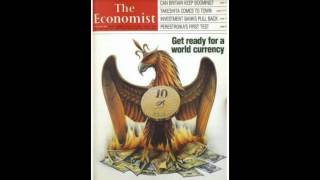GET READY FOR A WORLD CURRENCY BY 2018 - 30 Year Old Prediction Coming True