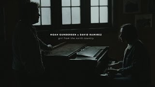 Noah Gundersen x David Ramirez - Girl from the North Country [cover]