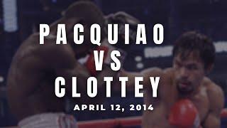 PACQUIAO vs CLOTTEY | March 13, 2010