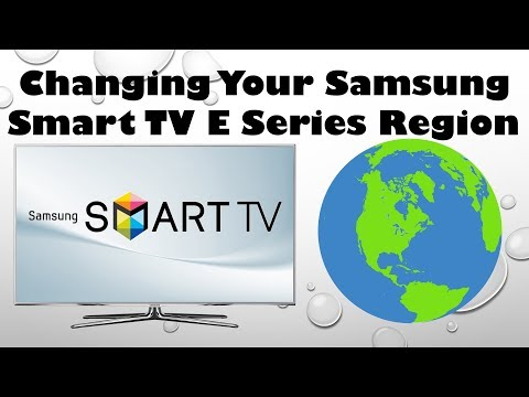 Changing Your Samsung Smart TV E Series Region