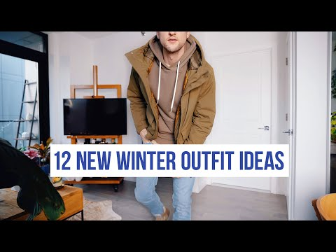 12 New Outfit Ideas For Mild Winter Days | Layering For Cold Weather | Men's Fashion