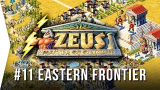 Zeus ► Mission 11 The Eastern Frontier - [1080p Widescreen] - Master of Olympus City-building!