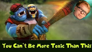 You Can't Be More Toxic Than This In Dota 2