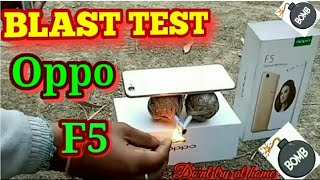 Oppo F5 Blast Test//OPPO F5 Unboxing and Hands-on//Lost My New Mobile