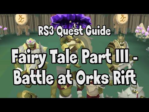 RS3: Fairy Tale Part 3 - Battle At Orks Rift Quest Guide - RuneScape