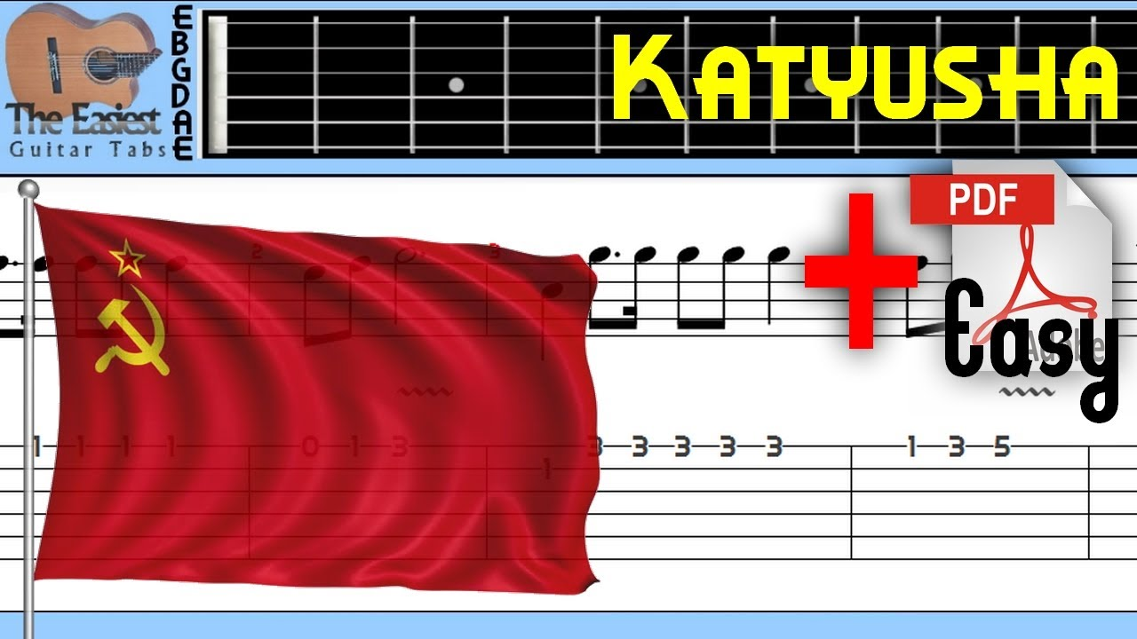 The Easiest Guitar Tabs: Katyusha - Soviet Folk Song (Easy)