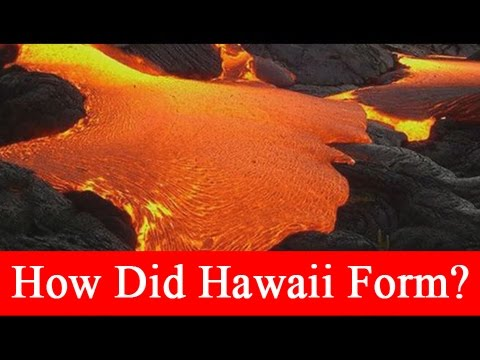 How Did Hawaii Form?