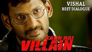 Vishal's Best Dialogue | Kaun Hai Villain Action Scenes | Happy Birthday Vishal