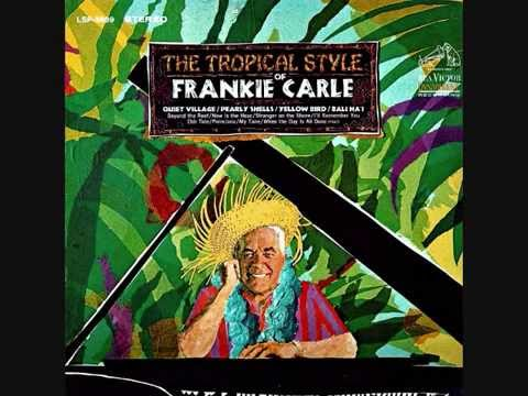The tropical style of Frankie Carle (1966)  Full vinyl LP