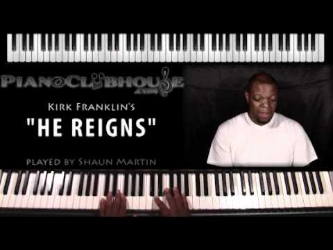 "♫ ""HE REIGNS"" (Kirk Franklin) W/ BONUS FOOTAGE (2-5-1 Progressions) - Gospel Piano ♫"
