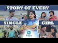 STORY OF EVERY SINGLE GIRL | Aashqeen
