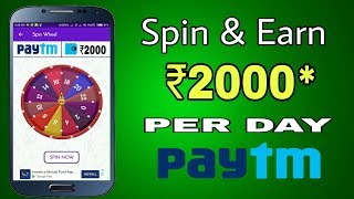 Spin and Earn ₹2000 paytm or PayPal cash daily !! Spin and Earn money online !! Technical js