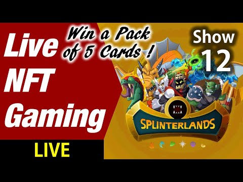 SplinterLands : Live NFT Gaming SHOW #12  - Electroneum - Basic Attention Token - Hive Coin -Tron