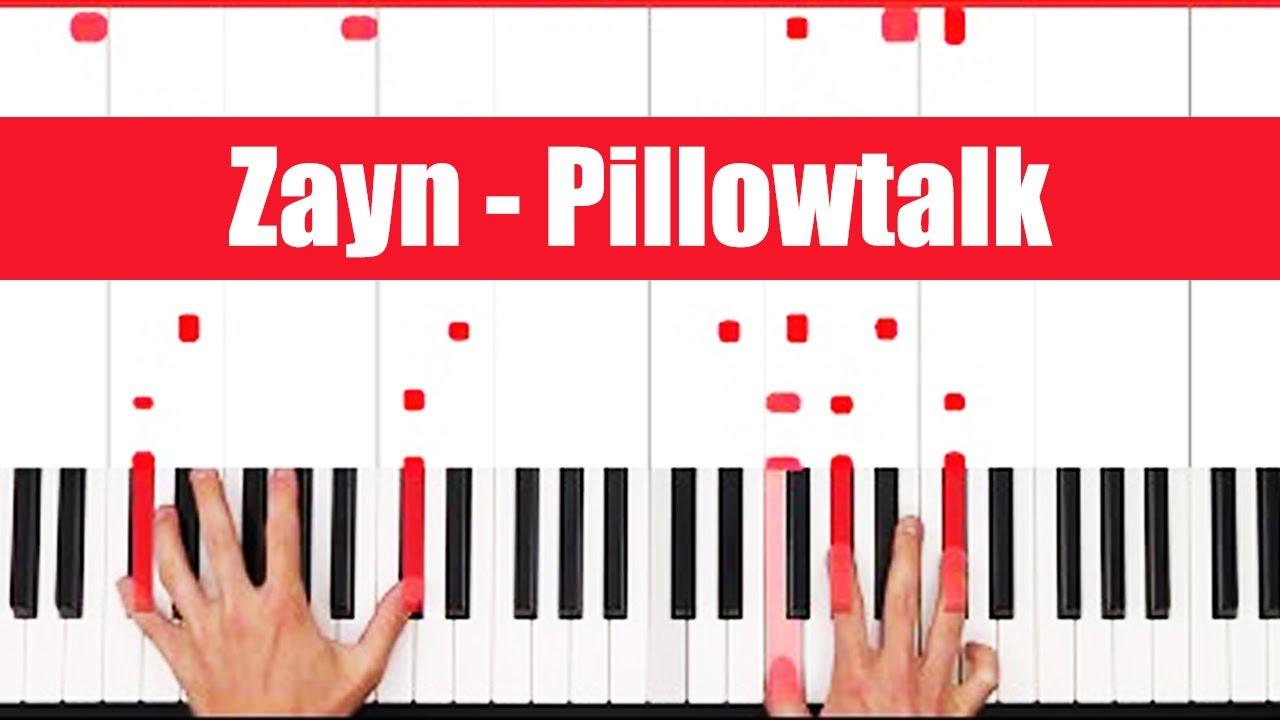 Pillowtalk Zayn Piano Tutorial Easy Chords