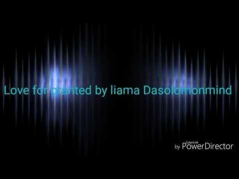 Love for granted liama Dasolomonmind Uganda music 2016