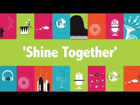 'Shine Together' for Music: Count Us In 2017 - A Sing-Along Video (Official)