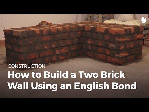 How to Build a Two Brick Wall Using an English Bond   Masonry