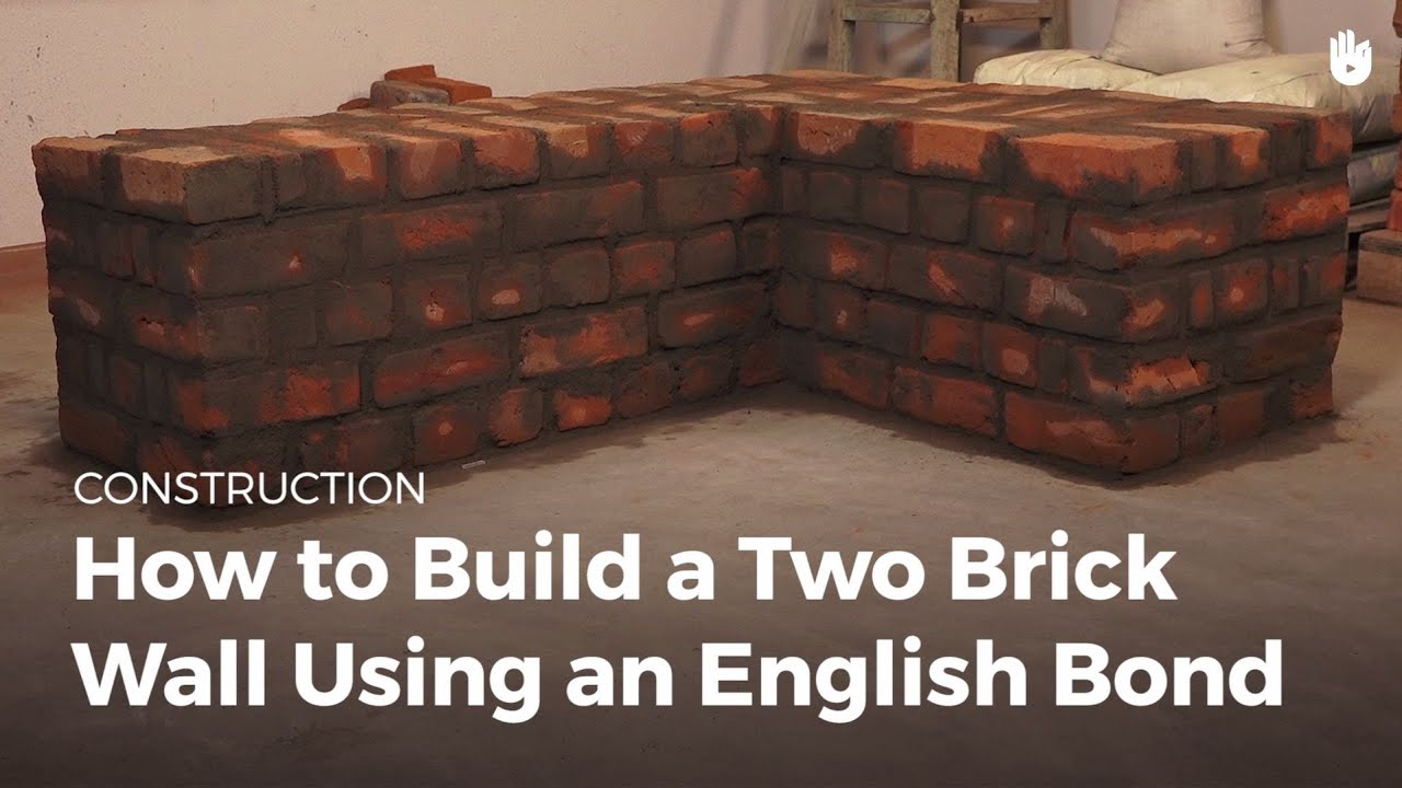 How To Add Brick To A Wall How To Build A Two Brick Wall Using An English Bond