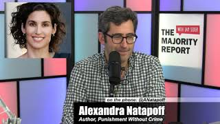 Punishment Without Crime: The US Misdemeanor System w/ Alexandra Natapoff - MR Live - 2/20/19