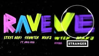 Steve Aoki x Showtek x MAKJ - Rave (feat. Kris Kiss) [Extended Mix]