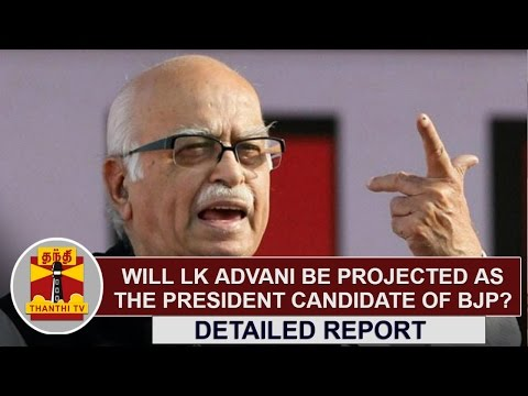 DETAILED REPORT | Will L.K. Advani be projected as the President candidate of BJP..?