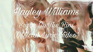 Hayley Williams - Sugar On The Rim (Official Lyric Video)