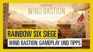 Tom Clancy's Rainbow Six Siege – Wind Bastion : Gameplay und Tipps | Ubisoft [DE]