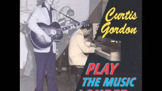 Curtis Gordon - Baby Please Come Home.wmv