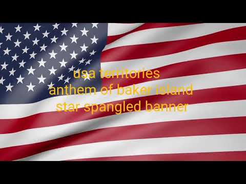 Usa territories anthem of baker island
